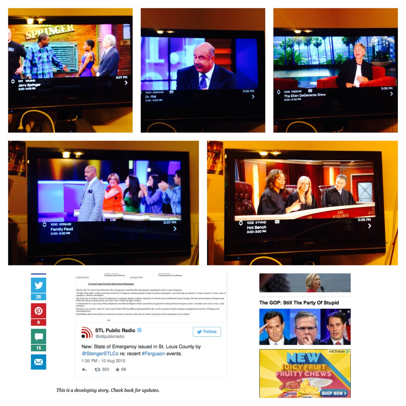 Six pictures of media outlets in St. Louis, Missouri on the afternoon of Monday, August 10, 2015, hours after a State of Emergency was called by the St. Louis County Executive, Steve Stenger. The top 5 are local terrestrial TV stations showing regular programming (Jerry Springer, Dr. Phil, Ellen Degeneres [a re-run], Family Feud, and Hot Bench), and the bottom picture is a screen capture from Huffingtonpost.com reposting a tweet from the largest local public radio station commenting on the declaration of the SOE. ©Rod Milam 2015